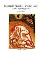 The Death Penalty: Three (of Four) New Perspectives - Publication (PDF) by Mark J. Mahoney